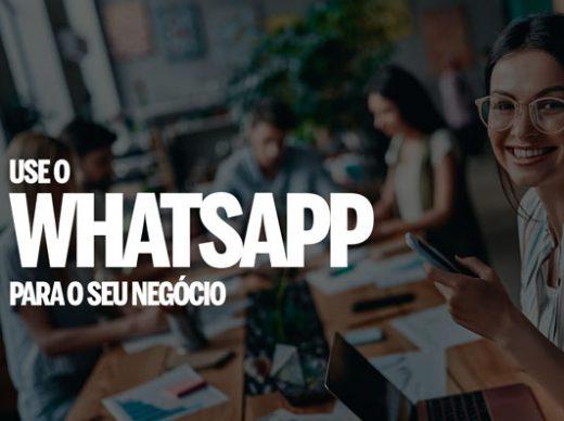 Use o Whatsapp para o seu negócio