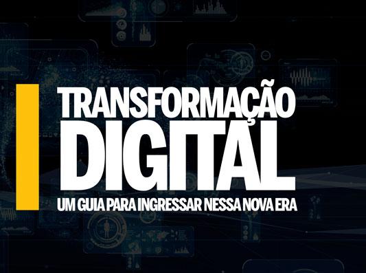 Transformação digital: defina o futuro do seu negócio
