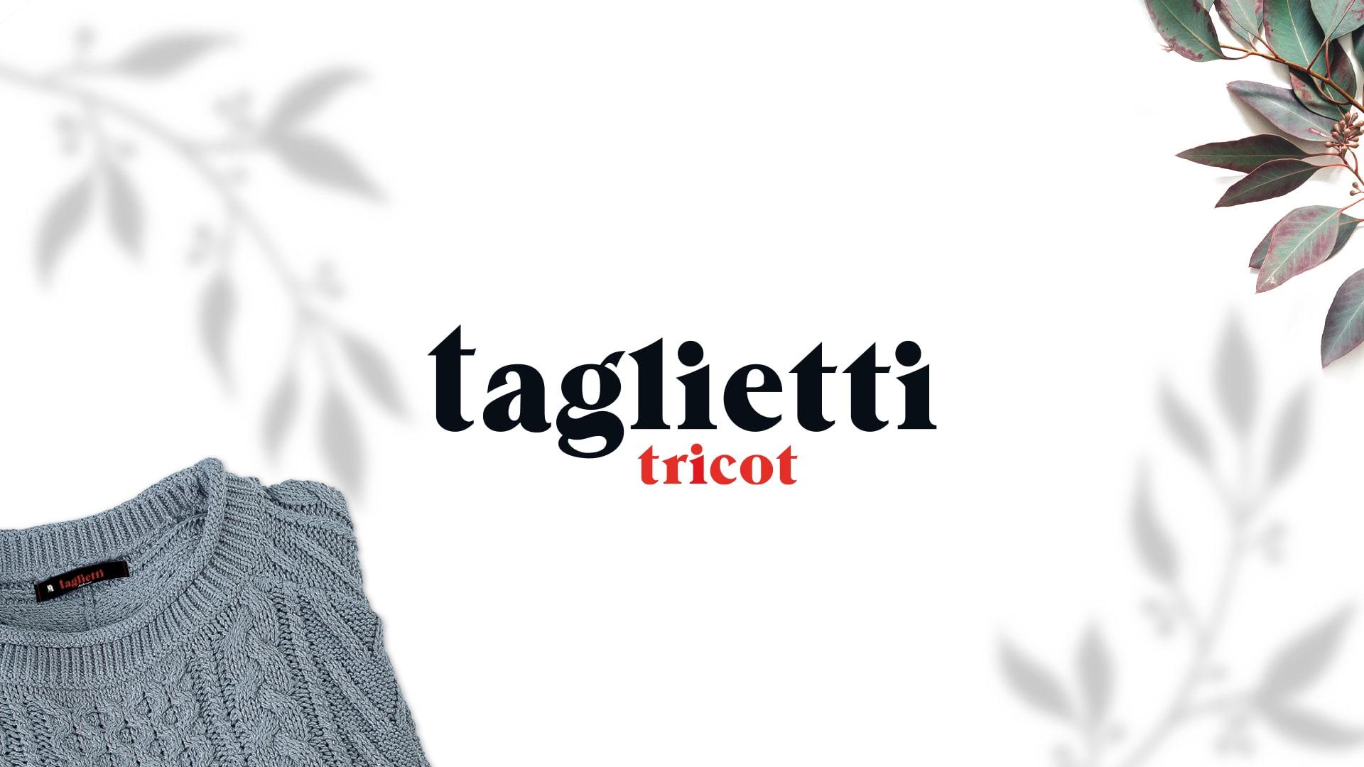 Taglietti Tricot